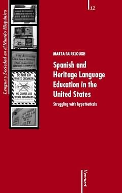 Spanish and Heritage Language Education in the United States. Struggling with hypotheticals