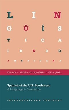 Spanish of the U.S. Southwest: A Language in Transition